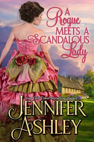 A Rogue Meets a Scandalous Lady by Jennifer Ashley