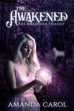 The Awakened by Amanda Carol