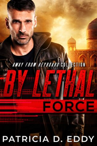 By Lethal Force by Patricia D. Eddy
