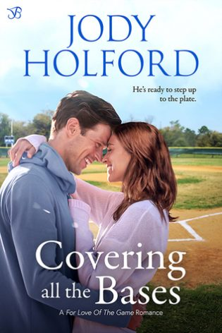 Covering All the Bases by Jody Holford