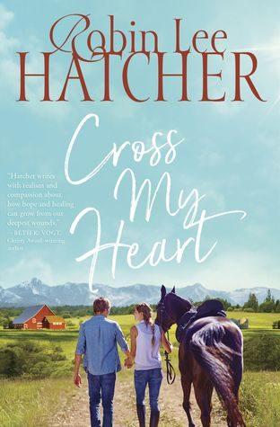 Cross My Heart by Robin Lee Hatcher