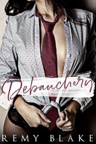 Debauchery by Remy Blake