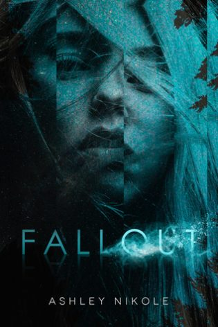 Fallout by Ashley Nikole