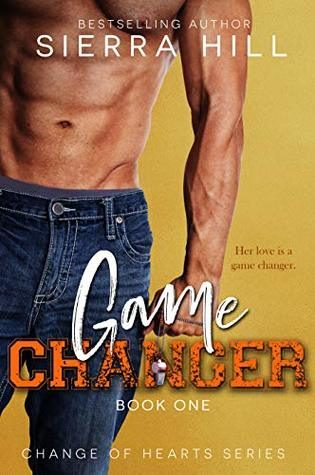 Game Changer by Sierra Hill