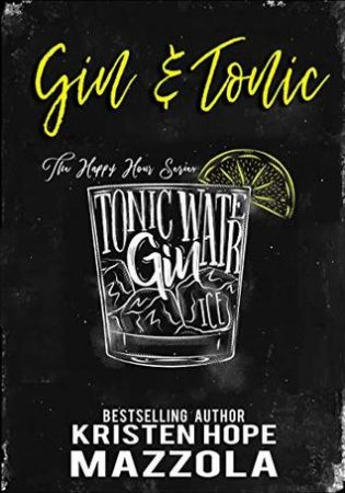 Gin & Tonic by Kristen Hope Mazzola