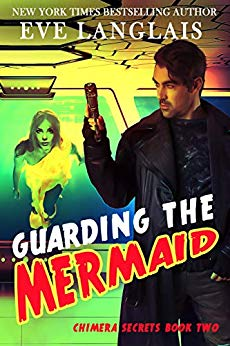 Guarding the Mermaid by Eve Langlais