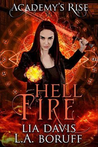 Hell Fire by Lia Davis, L.A. Boruff