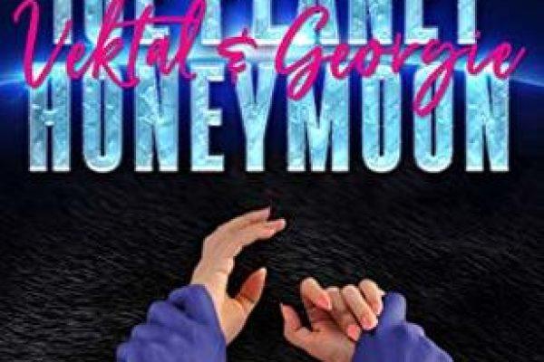 Ice Planet Honeymoon: Vektal and Georgie by Ruby Dixon