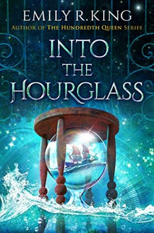 Into the Hourglass by Emily R. King