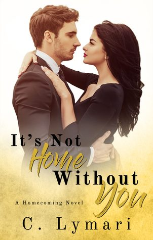 It's Not Home Without You by C. Lymari
