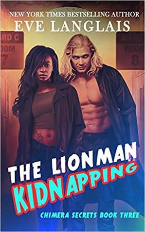 The Lionman Kidnapping by Eve Langlais