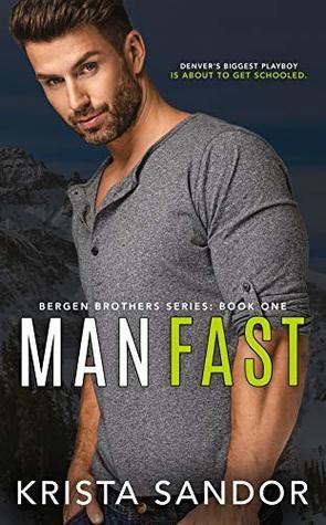 Man Fast by Krista Sandor