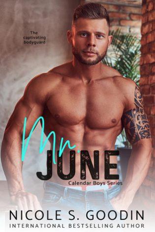 Mr. June by Nicole S. Goodin