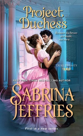 ARC Review: Project Duchess by Sabrina Jeffries