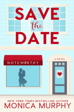 Save The Date by Monica Murphy