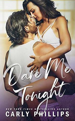 Take Me Tonight by Carly Phillips