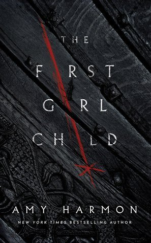 ARC Review: The First Girl Child by Amy Harmon