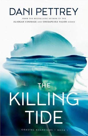 The Killing Tide by Dani Pettrey
