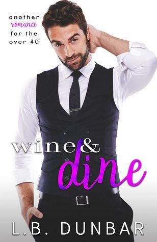 Wine & Dine by L.B. Dunbar