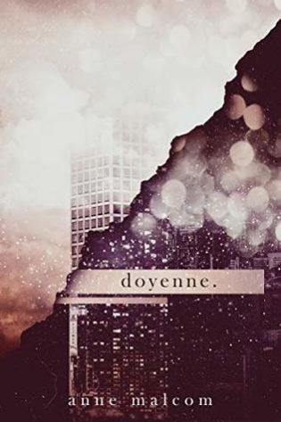 doyenne. by Anne Malcom