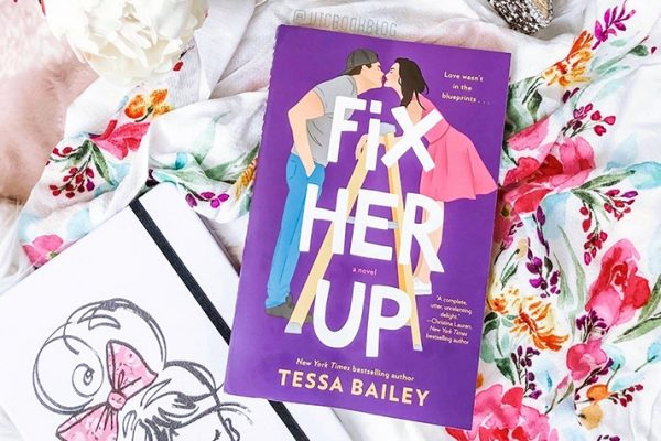 ARC Review: Fix Her Up by Tessa Bailey