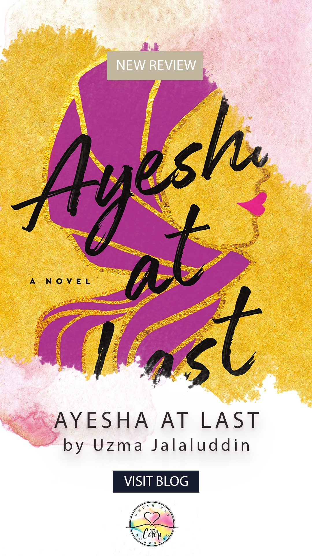 ARC Review: Ayesha At Last by Uzma Jalaluddin