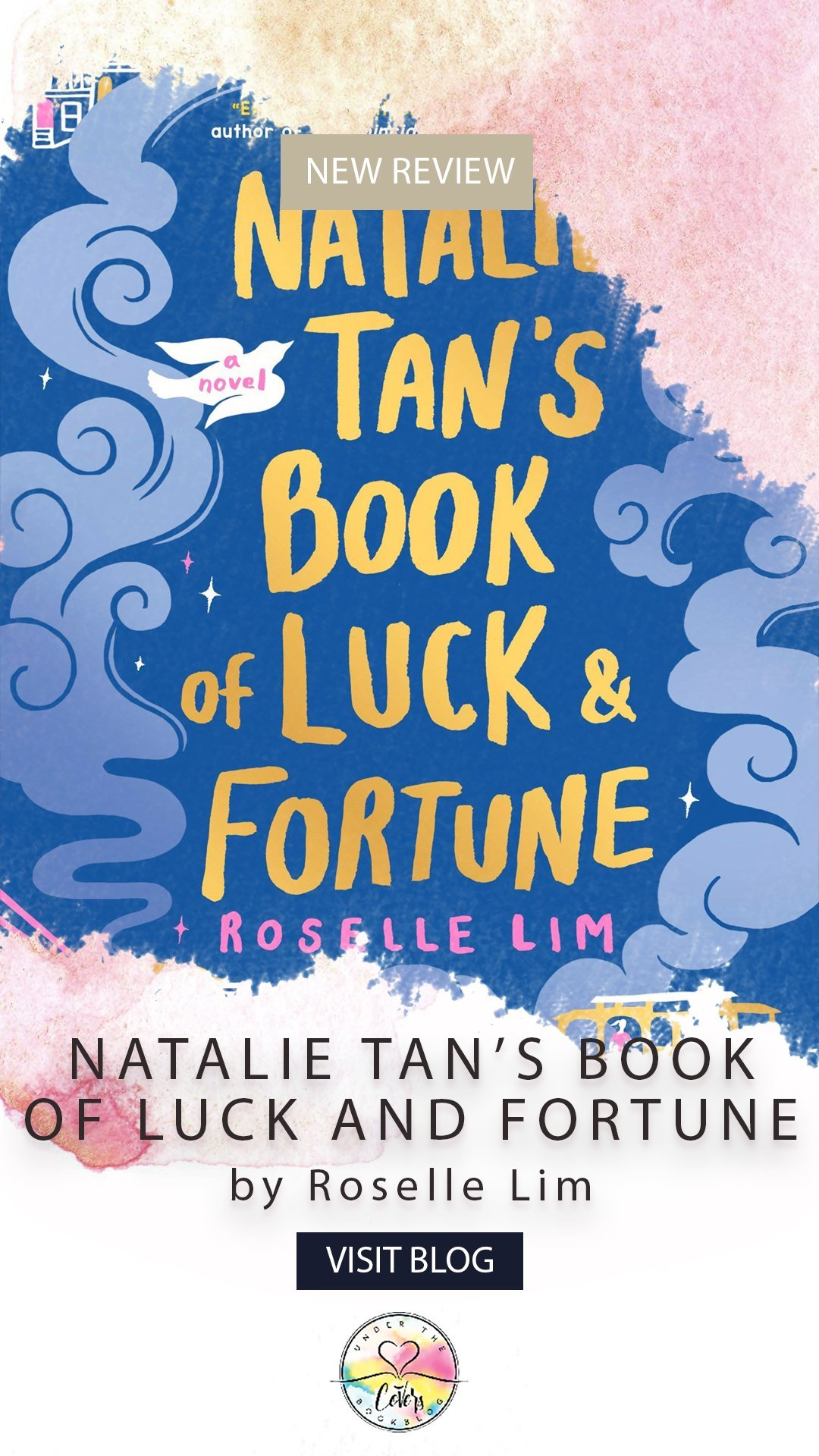 ARC Review: Natalie Tan\'s Book of Luck and Fortune by Roselle Lim