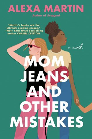 ARC Review: Mom Jeans and Other Mistakes by Alexa Martin