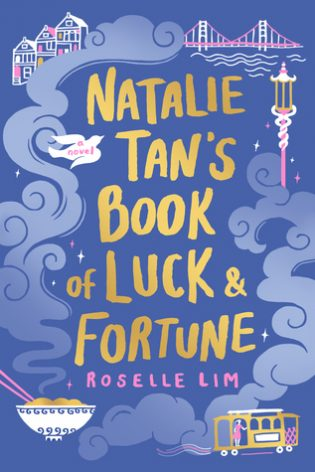 ARC Review: Natalie Tan's Book of Luck and Fortune by Roselle Lim