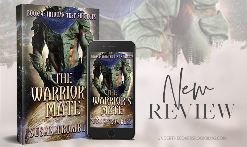 Review: The Warrior's Mate by Susan Trombley - Under the Covers Book