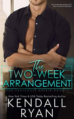 The Two Week Arrangement by Kendall Ryan