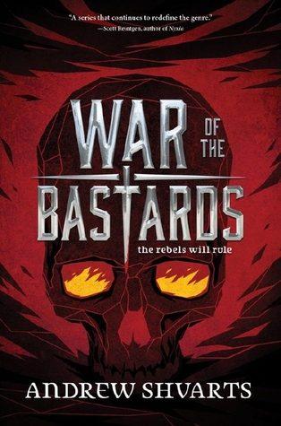 War of Bastards by Andrew Shvarts