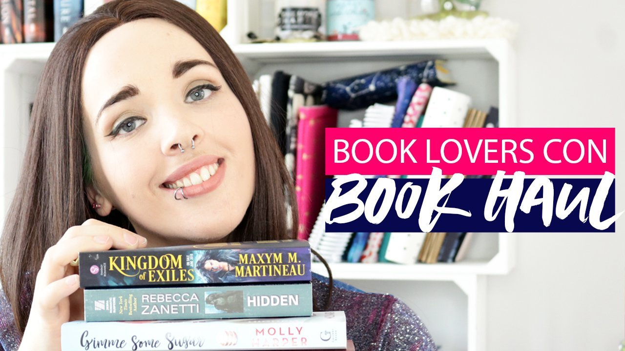 Book Haul + Giveaway: May 2019 [Part 1 – Book Lovers Con]