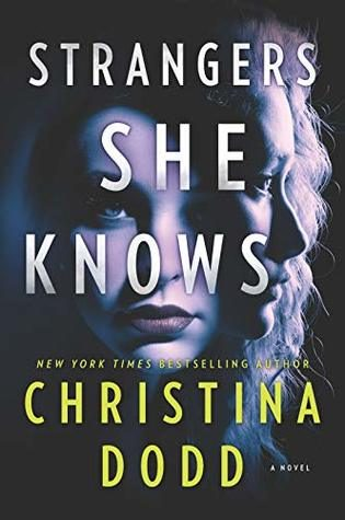 Strangers She Knows by Christina Dodd