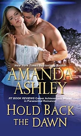 Hold Back the Dawn by Amanda Ashley