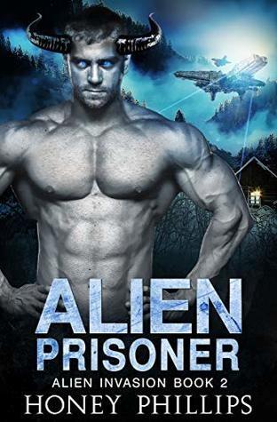 Alien Prisoner by Honey Phillips