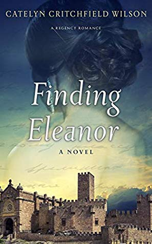 Finding Eleanor by Catelyn Critchfield-Wilson
