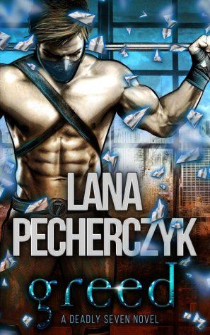 Greed by Lana Pecherczyk