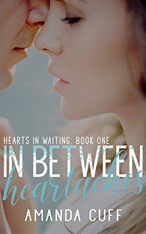 In Between Heartaches by Amanda Cuff