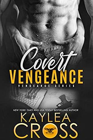 Covert Vengeance by Kaylea Cross