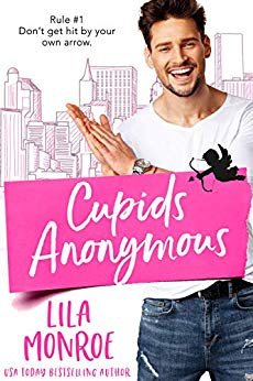 Cupid Anonymous by Lila Monroe