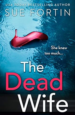 The Dead Wife by Sue Fortin