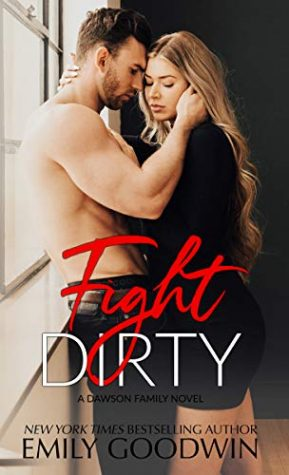 Fight Dirty by Emily Goodwin