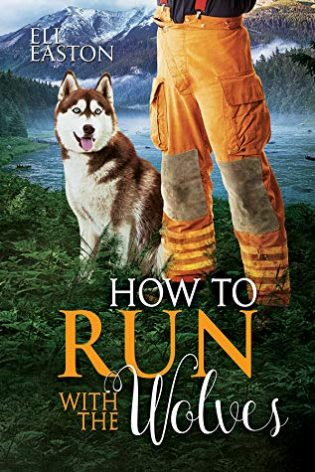How to Run with the Wolves by Eli Easton