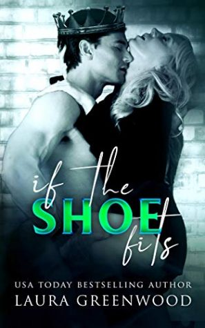 If the Shoe Fits by Laura Greenwood
