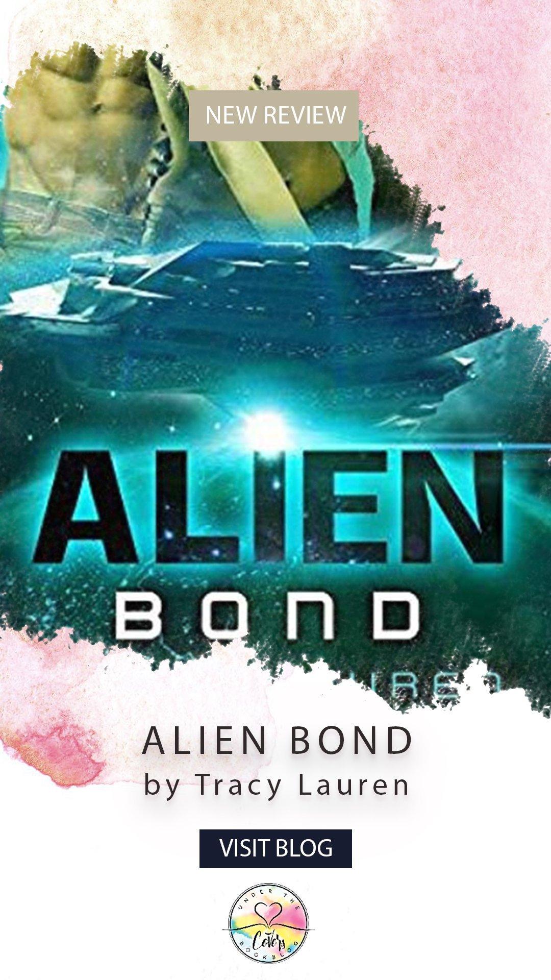 Review: Alien Bond by Tracy Lauren