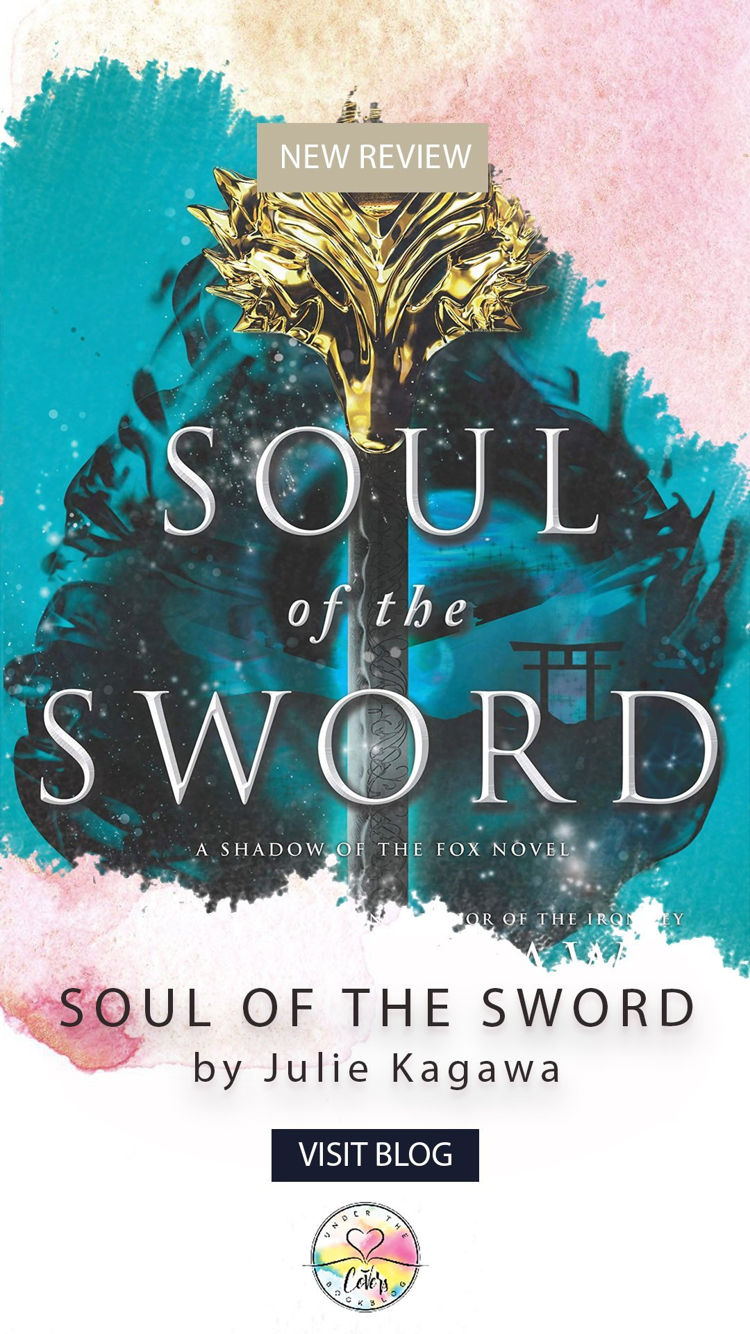 ARC Review: Soul of the Sword by Julie Kagawa