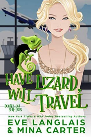 Have Lizard, Will Travel by Eve Langlais and Mina Carter