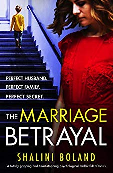The Marriage Betrayal by Shalini Boland