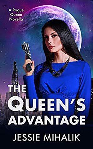 The Queen's Advantage by Jessie Mihalik